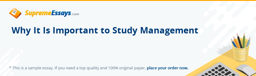Why It Is Important to Study Management