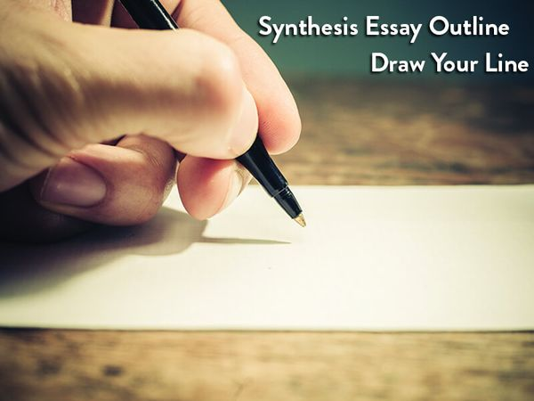 How to Create a Proper Outline for Your Synthesis Essay