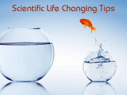 Scientific Life Changing Tips